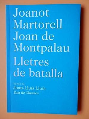 Lletres de batalla: Joanot Martorell. Joan