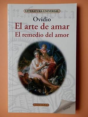 El arte de amar. El remedio del: Ovidio