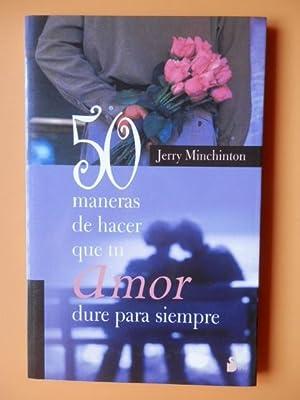 50 maneras de hacer que tu amor: Jerry Minchinton