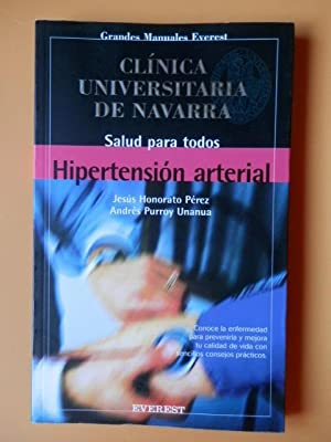Hipertensión arterial. Conoce la enfermedad para prevenirla: Jesús Honorato Pérez.