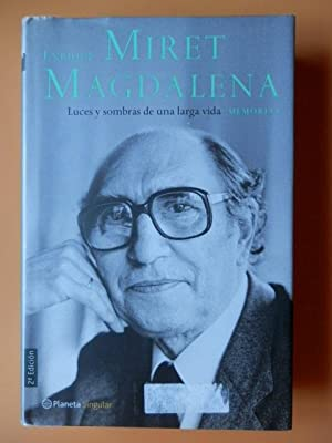 Luces y sombras de una larga vida.: Enrique Miret Magdalena