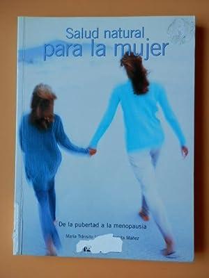 Salud natural para la mujer. De la: María Tránsito López