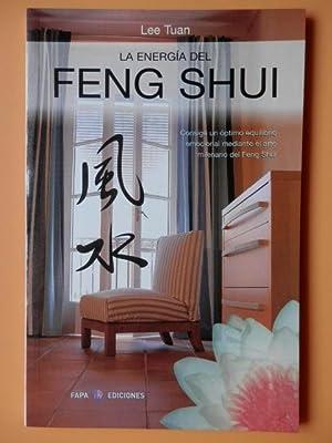 La energía del Feng Shui. Consiga un: Lee Tuan