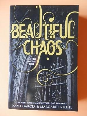 Beautiful Chaos. A Beautiful Creatures Novel. Book,: Kami Garcia &