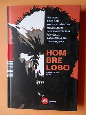Hombre Lobo. Fernando Marías, editor: Raúl Argemí. Alonso
