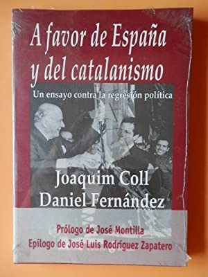 A favor de España y del catalanismo.: Joaquín Coll. Daniel