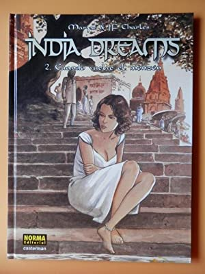 India Dreams. 2. Cuando vuelve el monzón: Maryse & Jean-François