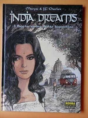 India Dreams. 3. Bajo la sombra de: Maryse & Jean-François