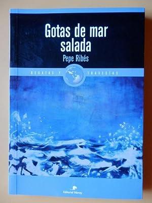 Gotas de mar salada: Pepe Ribés