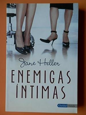 Enemigas íntimas: Jane Heller