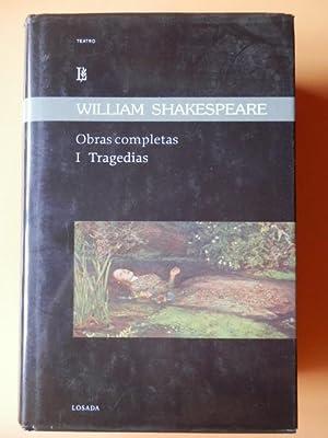 Obras completas. I. Tragedias. Tito Andrónico. Romeo: William Shakespeare