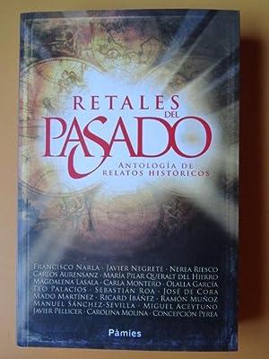 Retales del pasado. Antología de relatos históricos: Francisco Narla. Javier
