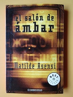 El salón de ámbar: Matilde Asensi