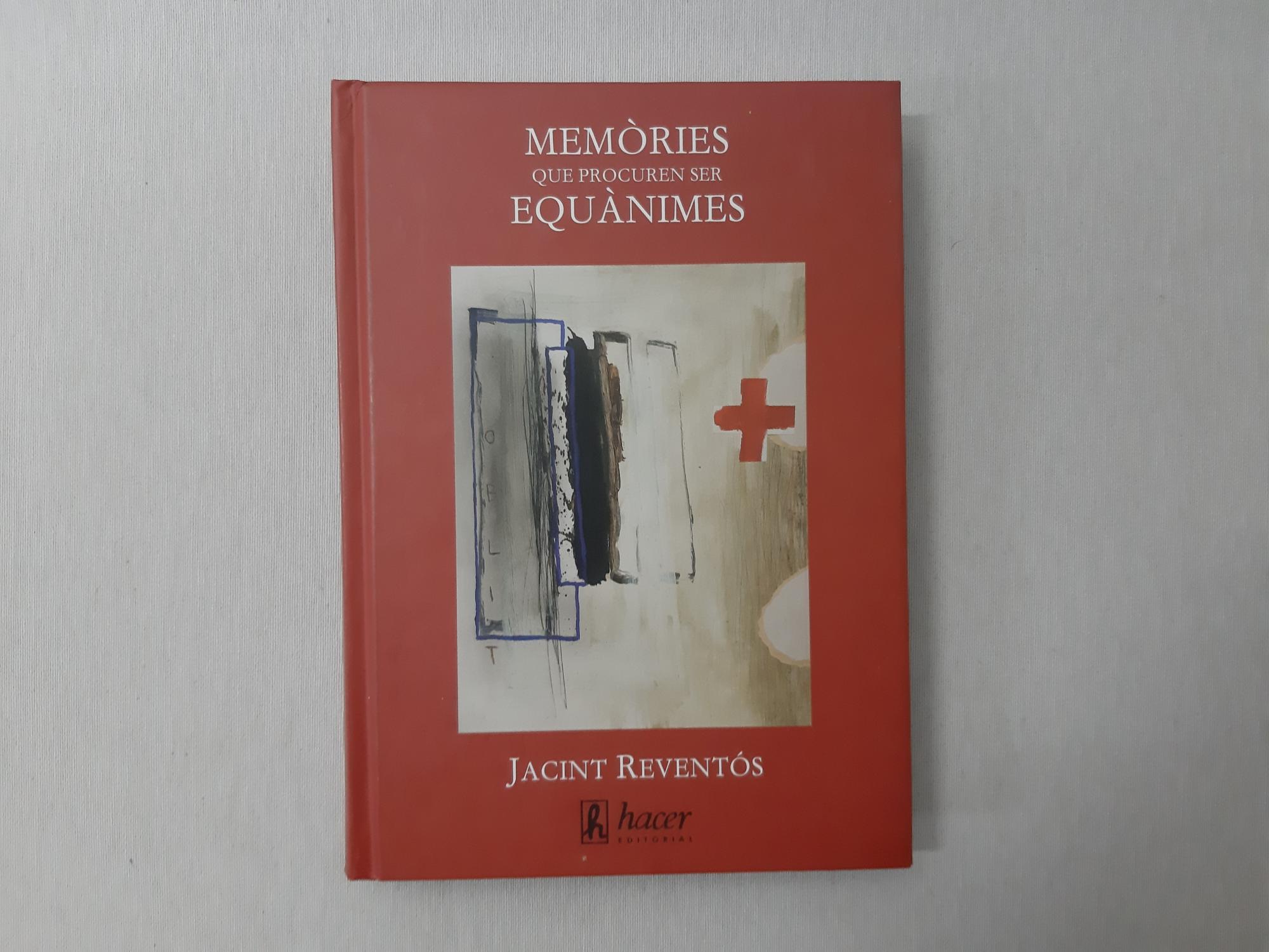 Memòries que procuren ser equànimes por Jacint Reventós (2007) - Reventós, Jacint