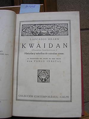 KWAIDAN (Cuentos Fantásticos). Historias y estudios de: HEARN, Lafcadio