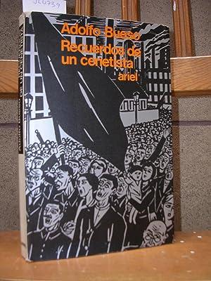 RECUERDOS DE UN CENETISTA. De la Semana Trágica 1909 a la Segunda República 1931: BUESO, Adolfo
