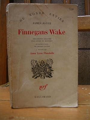 FINNEGANS WAKE. Fragments adaptés par André du: JOYCE, James
