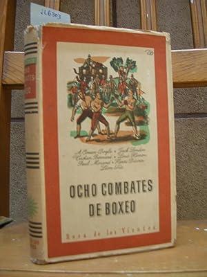 OCHO COMBATES DE BOXEO. Selección y traducción: A. Conan Doyle,