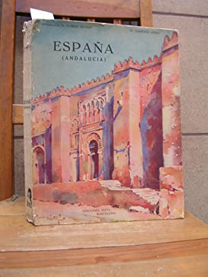 ESPAÑA (ANDALUCIA). Acuarelas de Marius Hubert -: MARTINEZ SIERRA, G.