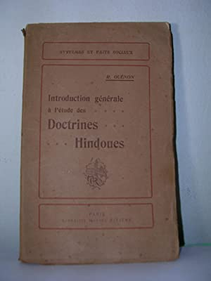 INTRODUCTION GENERALE A L'ETUDE DES DOCTRINES HINDOUES: GUENON, René