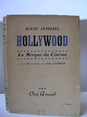 HOLLYWOOD. La Mecque du Cinema. Avec 29: CENDRARS, Blaise