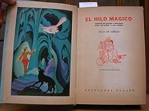 EL HILO MAGICO. Cuentos de ficción y realidad para los niños y sus padres. ...