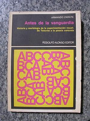 ANTES DE LA VANGUARDIA. Historia y morfología: ZARATE, Armando