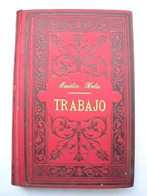 TRABAJO. Los Cuatro Evangelios. Traducción de Leopoldo: ZOLA, Emilio (Leopoldo
