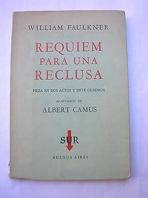 REQUIEM PARA UNA RECLUSA: FAULKNER, William ; CAMUS, Albert