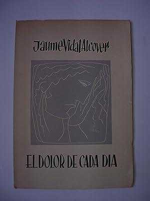 EL DOLOR DE CADA DIA: VIDAL ALCOVER, Jaume