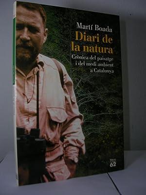 DIARI DE LA NATURA. Crònica del paisatge: BOADA, Martí