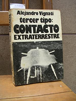 TERCER TIPO : CONTACTO EXTRATERRESTRE