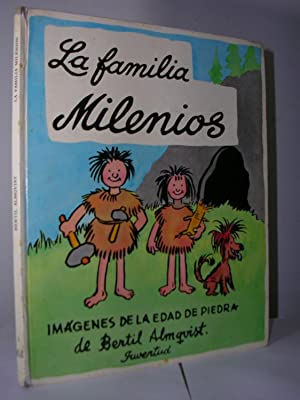 LA FAMILIA MILENIOS. Imágenes de la edad de piedra. Traducción : Patricia Mathews y ...