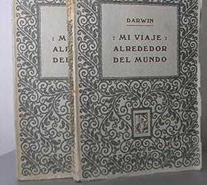 MI VIAJE ALREDEDOR DEL MUNDO En dos: DARWIN, Carlos R.