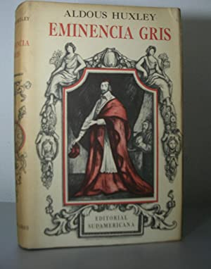 EMINENCIA GRIS. Estudio sobre Religión y Política: HUXLEY, Aldous
