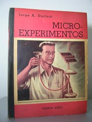 MICROEXPERIMENTOS. Amenos experimentos con química, electrónica, atómica,: DUCLOUT, Jorge A.