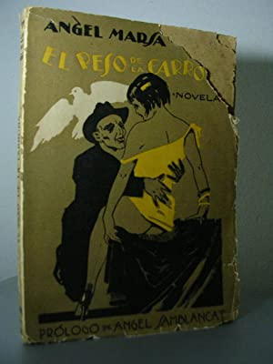EL PESO DE LA CARROÑA. Novela. Prólogo: MARSA, Angel
