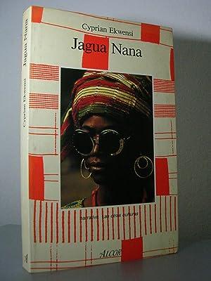 JAGUA NANA. Traducción de Magdalena Martínez: EKWENSI, Cyprian