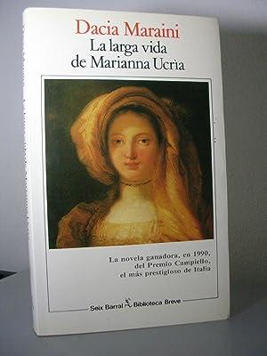 LA LARGA VIDA DE MARIANNA UCRIA. Traducción: MARAINI, Dacia
