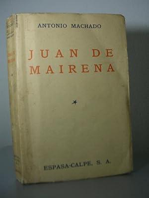 JUAN DE MAIRENA. Sentencias, donaires, apuntes y: MACHADO, Antonio