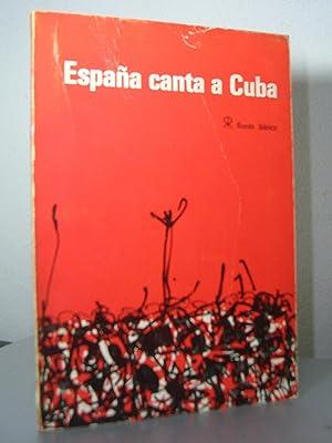 ESPAÑA CANTA A CUBA. Dibujos : Ricardo: Blas de Otero,