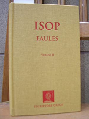 FAULES Vol. II. Text revisat i traducció: ISOP