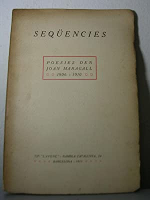 SEQUENCIES. Poesies 1906 - 1910