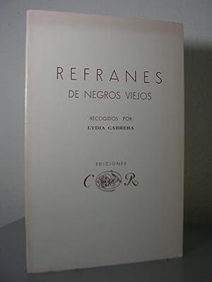 REFRANES DE NEGROS VIEJOS. Revised edition: CABRERA, Lydia