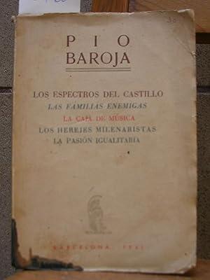 LOS ESPECTROS DEL CASTILLO. Las familias enemigas.: BAROJA, Pío