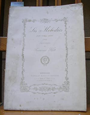 SIS MELODIES PERA CANT Y PIANO (1887)