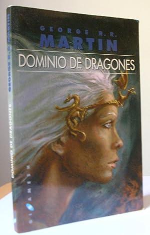 DOMINIO DE DRAGONES. Canción de hielo y: MARTIN, George R.R.
