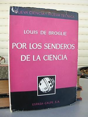 POR LOS SENDEROS DE LA CIENCIA: BROGLIE, Louis de