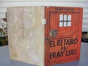 EL RETABLO DE FRAY LUIS. Evocación escénica,: ESPINOS, Víctor