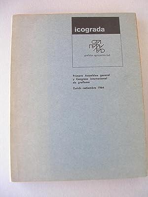 ICOGRADA / Grafistas, Agrupación FAD. Primera Asamblea general y Congreso internacional...